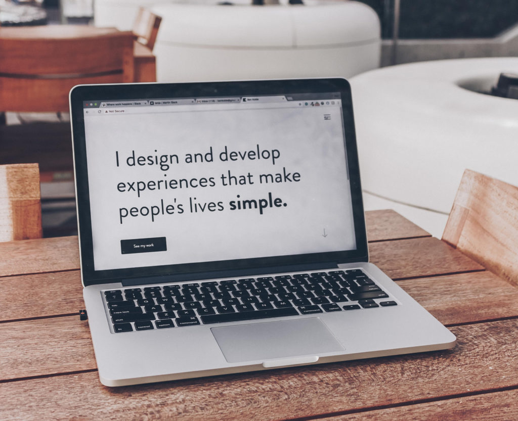 Desktop I design and develop experiences that make people's lives simple.